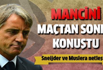 Maç sonrası Mancini'den ilk açıklama