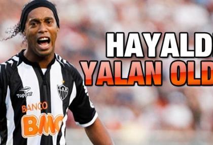 Kartal'ın Ronaldinho rüyası bitti!
