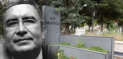 """Hablemitoğlu """"Gülen, CIA'nın gönüllü ajanıdır"""" dedi ve öldürüldü"""