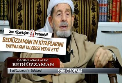 bediuzzaman'in kitaplarini yayinlayan talebesi vefat etti