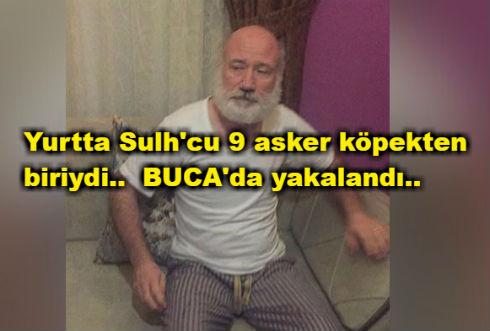 Yurtta Sulh'cu Firari FETÖ'cü Tuğamiral BUCA'da yakalandı