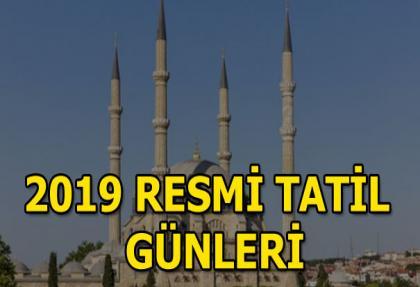 Ramazan Bayramı ve Kurban Bayramı ne zaman? 2019'un Resmi tatilleri