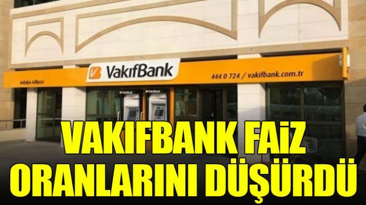 Vakıfbank kredi faizlerini düşürmeye doyamadı.. Yeniden..