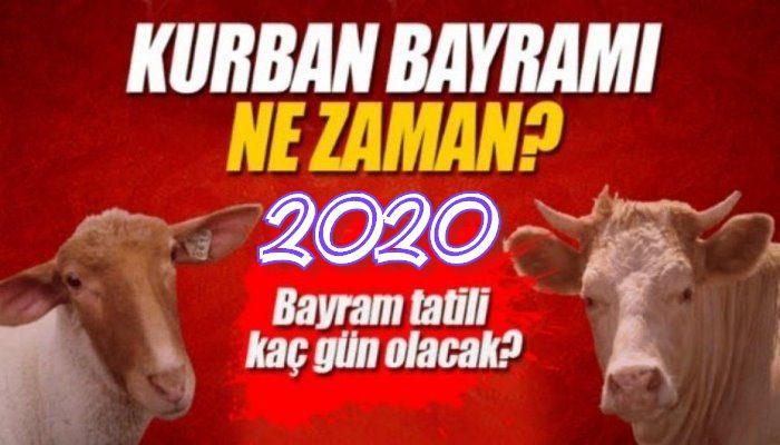 2020 Kurban Bayramı ne zaman ve kaç gün?