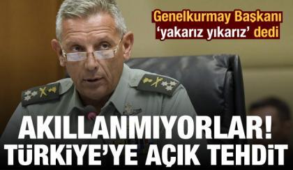 yunanistan genelkurmay baskani'ndan turkiye'ye acik tehdit: once yakacagiz, sonra...