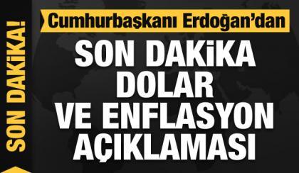 Bşk Erdoğan'dan enflasyon ve döviz kuru açıklaması